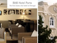 B&amp;B Hotel Porto  The first econo-chic hotel in Portugal 