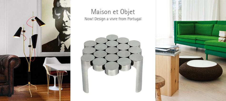 Maison et objet now design vivre from portugal - Navette maison et objet ...