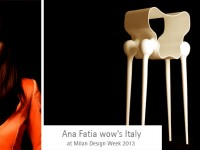 Ana Fatia wow's Italy at Milan Design Week 2013