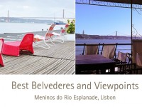 Best Belvederes and Viewpoints - Meninos do Rio Esplanade, Lisbon